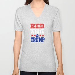 Red White & Trump 2020 Presidential Election Patriotic product Unisex V-Neck