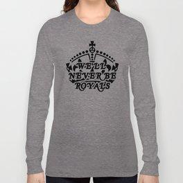 ROYALS Long Sleeve T-shirt