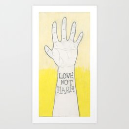 Love not Harm Art Print