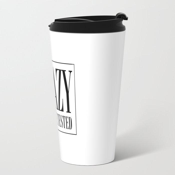 NOT CRAZY Travel Mug