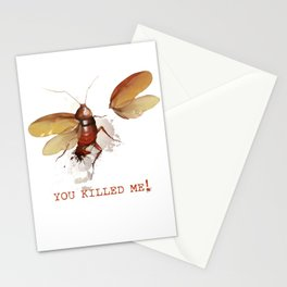 You killed me! Stationery Cards