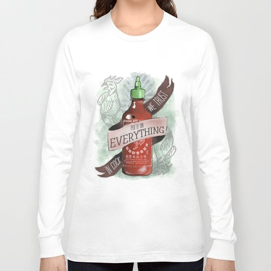 An Ode To Sriracha Long Sleeve T-shirt