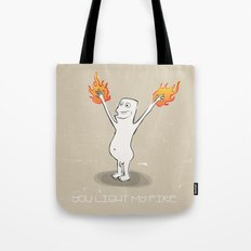 You Light My Fire Tote Bag