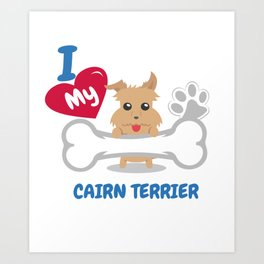 CAIRN TERRIER Cute Dog Gift Idea Funny Dogs Art Print