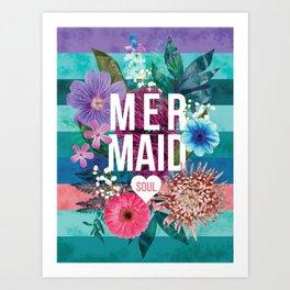 Mermaid Soul <3 Art Print