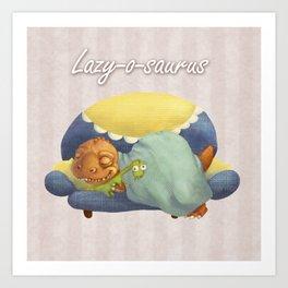 Lazy-o-saurus Art Print