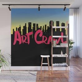 Art Crawl! Wall Mural