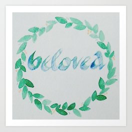 You are BELOVED Art Print