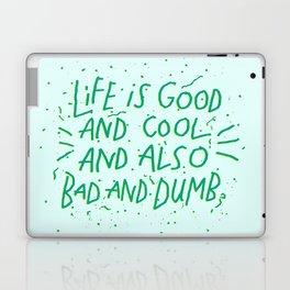 Life is Everything Laptop & iPad Skin