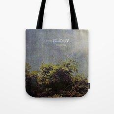 keep stillness inside Tote Bag