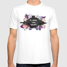 El Amor. Todo. Locura T-shirt