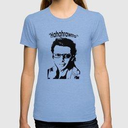Hahahrawrrahaha T-shirt