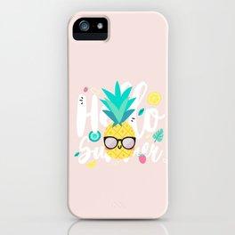 Pineapple - Hello Summer ! iPhone Case