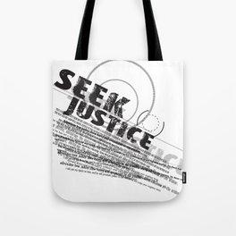 Seek Justice Tote Bag