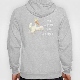 Bird It's Pelican Not Pelican't Funny Bird Pun Hoody