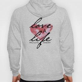 Love a Life Hoody