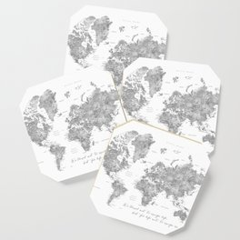 We travel not to escape life grayscale world map Coaster