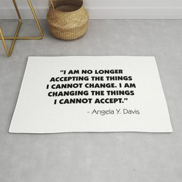 Change What You Cannot Accept - Angela Y. Davis Rug
