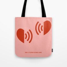There is telepathy between hearts Tote Bag