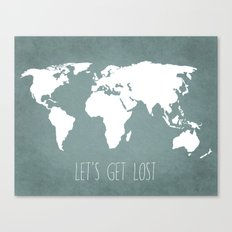 Let's Get Lost World Map Canvas Print