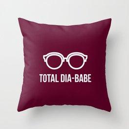 Total Dia-Babe Throw Pillow