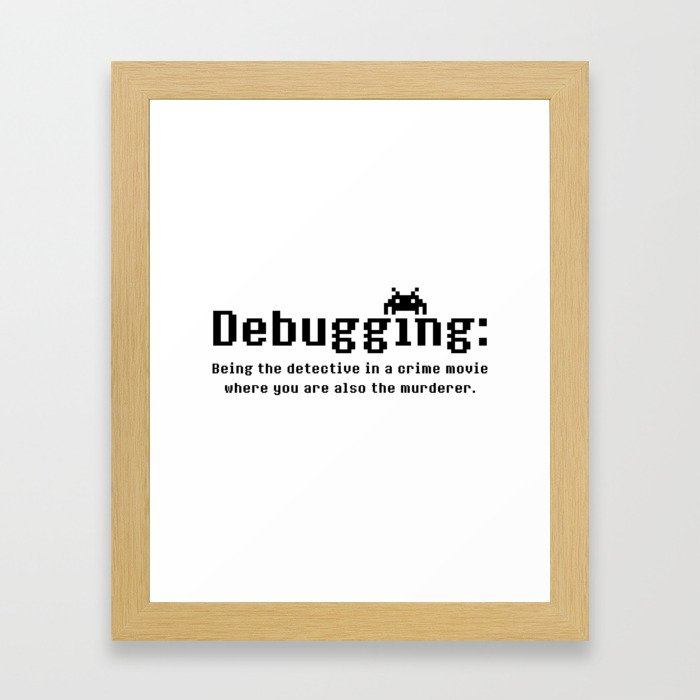 Debugging Definition Framed Art Print
