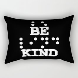 Be Kind Blind People Language Collection Rectangular Pillow