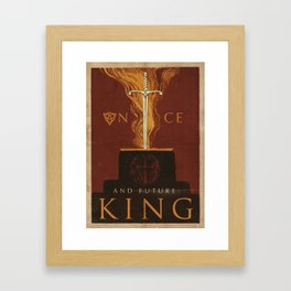 Arthur - The Once and Future King Framed Art Print