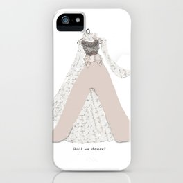 Shall we dance? iPhone Case
