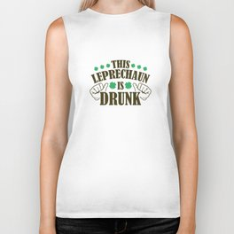 This Leprechaun Is Drunk Biker Tank