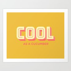 Cool As A Cucumber Art Print