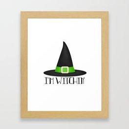I'm Witchin' Framed Art Print