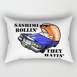 SASHIMI ROLLIN', THEY HATIN' Rectangular Pillow