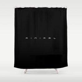 Minimal for Black Shower Curtain