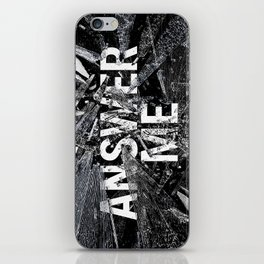 Answer Me iPhone Skin