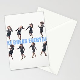 I eat bread everyday Stationery Cards