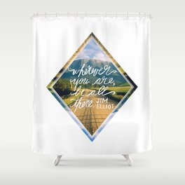 Be All There Shower Curtain