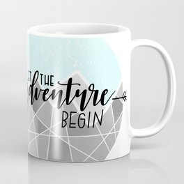 Let The Adventure Begin Coffee Mug