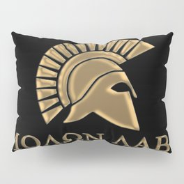 Molon lave-Spartan Warrior Pillow Sham