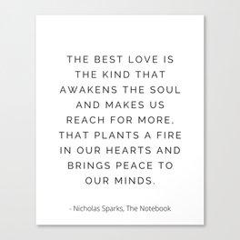 The best love, Nicholas Sparks, Romantic Canvas Print