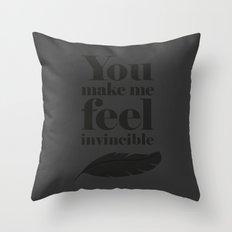 You make me feel invincible Throw Pillow