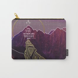 Only You Can Decide What Breaks You Carry-All Pouch