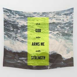 ARMS ME WITH STRENGTH Wall Tapestry