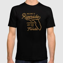 Welcome To Riverside T-shirt