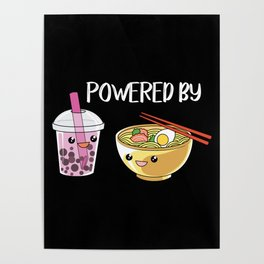 Powered by Ramen and Boba-Tea Poster