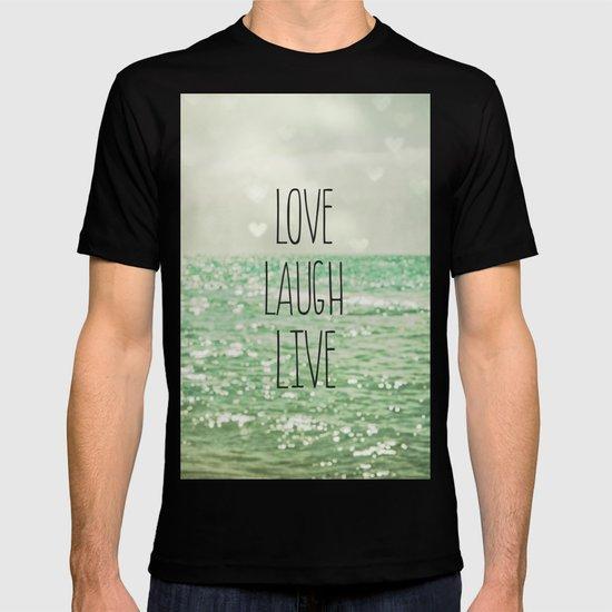 Love Laugh Live T-shirt