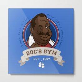 Doc's Gym Metal Print