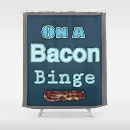 Bacon Binge Food Lover Shower Curtain