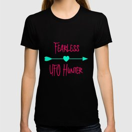 Fearless UFO Hunter Fun Alien Space Quote T-shirt