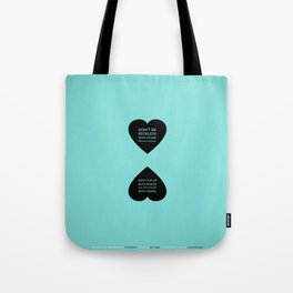 Sunscreen / Don't be reckless Tote Bag